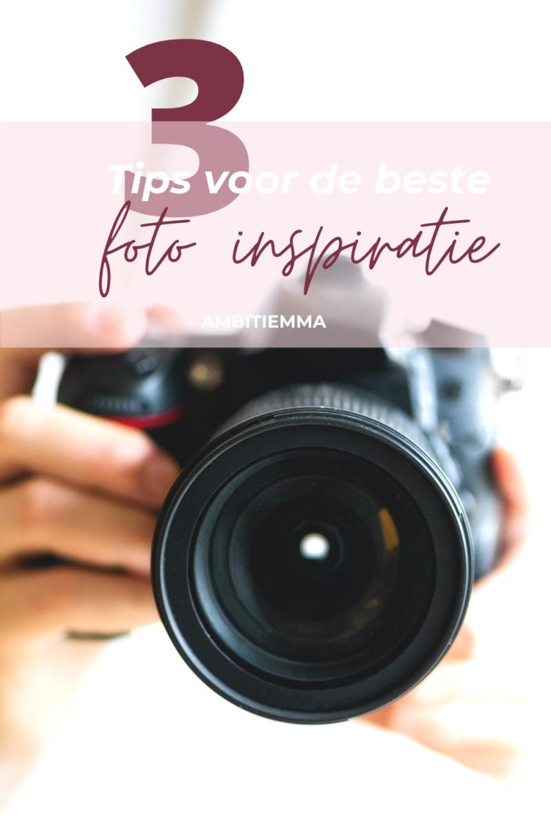 3 tips voor de beste foto inspiratie